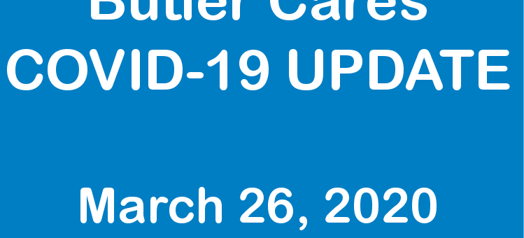 Butler Cares Covid-19 Update March 26, 2020